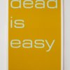 Tim Ayres Dead is Easy zeefdruk
